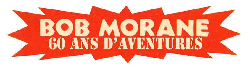 BOB MORANE 60 ans d'aventures-verso