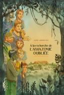 A la recherche de l amazonie