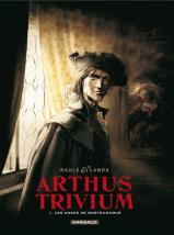 Arthus trivium 1 les anges de nostradamus