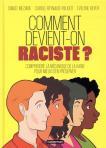 Comment devient on raciste