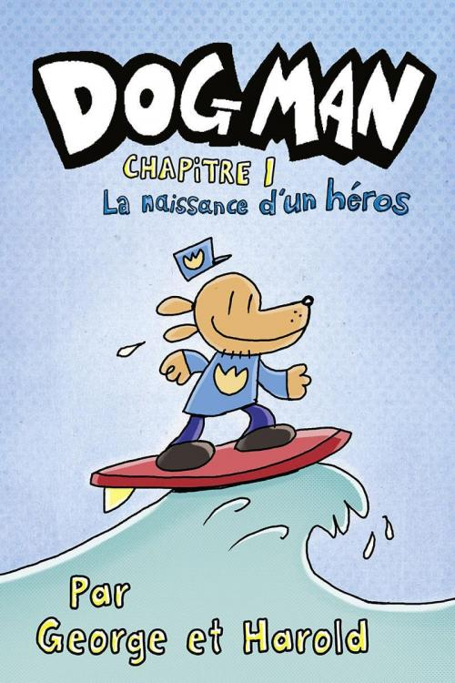 Dog man chapitre 1