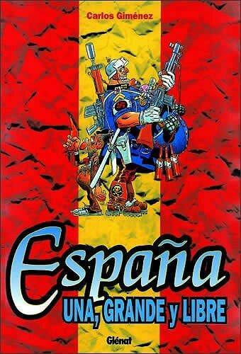 Espana una grande y libre