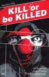 Kill or be killed couv