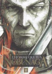 L homme qui tua nobunaga 1