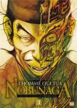 L homme qui tua nobunaga 3