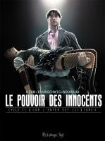 Pouvoir des innocents cycle 2 tome 4