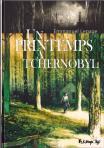 Printemps a tchernobyl