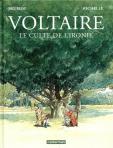 Voltaire le culte de l ironie